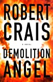 Demolition Angel, Robert Crais, 0385495846