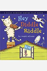 Hey Diddle Riddle: A Silly Nursery Rhyme Flap Book Paperback