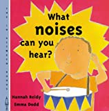 img - for What Noises Can You Hear? (In-Between Books) book / textbook / text book