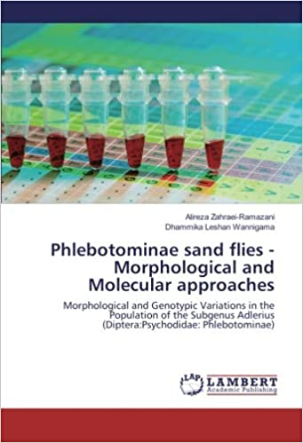 Book Phlebotominae sand flies -Morphological and Molecular approaches: Morphological and Genotypic Variations in the Population of the Subgenus Adlerius (Diptera:Psychodidae: Phlebotominae)
