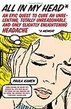 All in My Head, Paula Kamen, 0738209031
