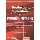 PRODUCTION ALIMENTAIRE ET ENVIRONNEMENT