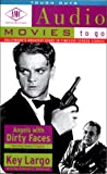 Angels with Dirty Faces/Key Largo