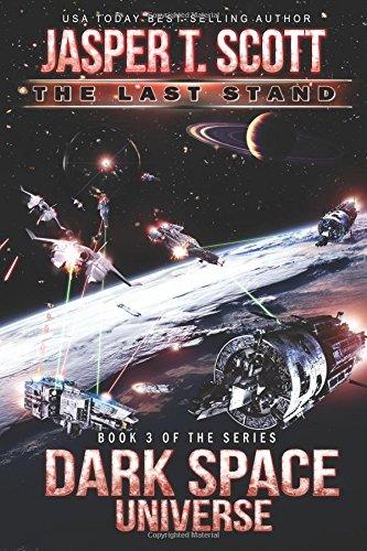 Dark Space Universe (Book 3): The Last Stand (Volume 9) PDF