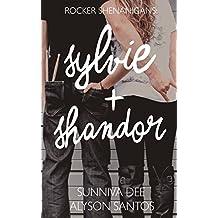 Sylvie + Shandor (Rocker Shenanigans Book 1)