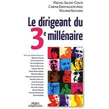 Le dirigeant du 3e millénaire (French Edition)