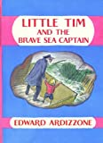 First Adventures of Little Tim: Little Tim and the Brave Sea Captain