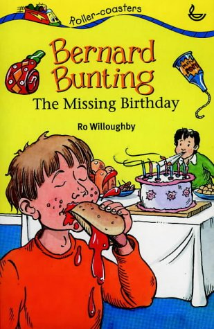 Bernard Bunting and the Missing Birthday (Rollercoasters)
