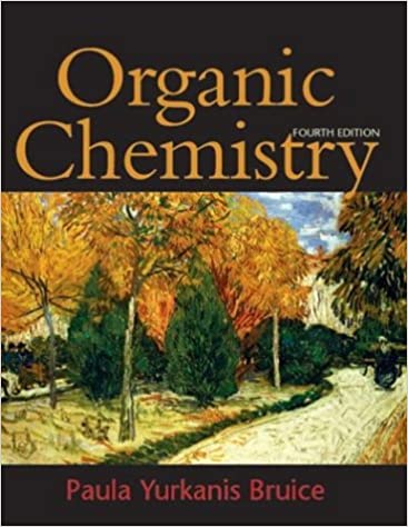 Download organic chemistry (4th edition) by paula yurkanis bruice.