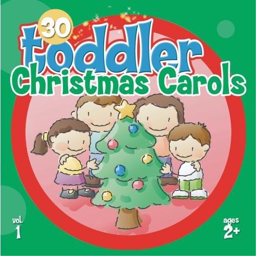 30 Toddler Christmas Carols Vol.1 (Shopping Christmas Countdown)