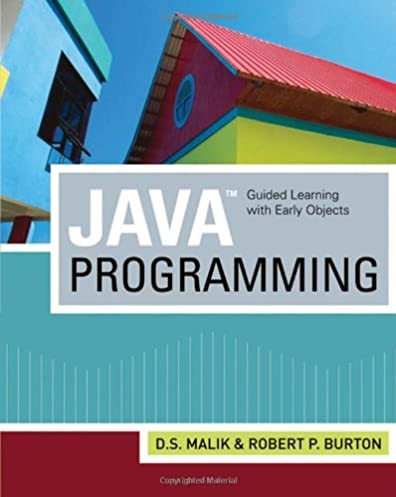 javatm programming guided learning with early objects d s malik rh amazon com