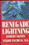 Renegade Lightning, Robert Skimin and Ferdie Pacheco, 0891414371