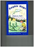img - for Dolphin Magic: Adepts Vs. Inepts (Dolphin Series, Book 2) book / textbook / text book