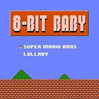 Super Mario Bros Lullaby by 8-Bit Baby on Amazon Music - Amazon com