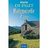 """Afficher """"Mademoiselle Fine"""""""