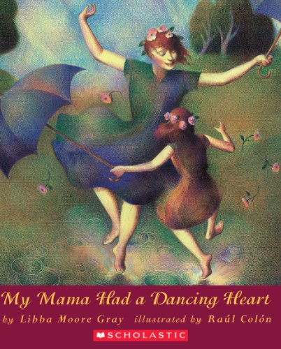 My Mama Had A Dancing Heart (Orchard Paperbacks) - Mothers Heart