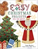 Easy Christmas Projects You Can Paint, Margaret Wilson and Robyn Thomas, 1581802374