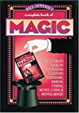 img - for Bill Severn's Complete Book of Magic: The Ultimate Book of Fascinating Illusions with Rope, Ribbon, String, Money, Coins & Mental Magic book / textbook / text book