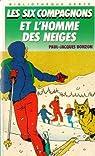 Les Six Compagnons, tome 5 : Les Six Compagnons et l'Homme des neiges par Paul-Jacques Bonzon