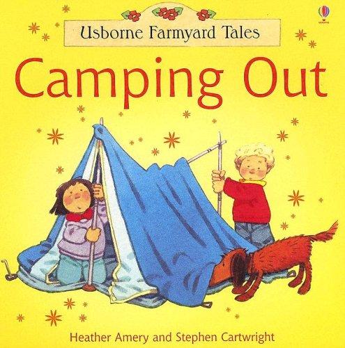 Usborne Farmyard Tales Camping Out (Farmyard Tales