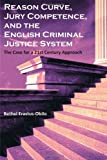 Reason Curve, Jury Competence, and the English Criminal Justice System, Bethel Erastus-Obilo, 1599429268