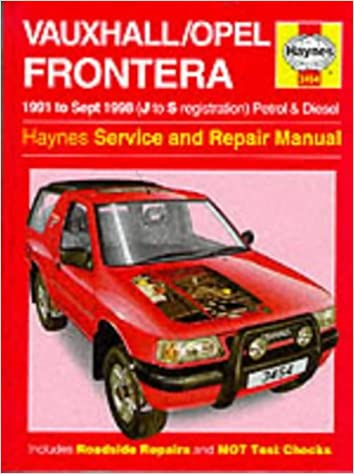Vauxhall/Opel Frontera Petrol & Diesel 91 - Sept 98 J To S Haynes Service and Repair Manuals: Amazon.es: Haynes Publishing: Libros en idiomas extranjeros