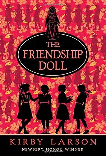 The Friendship Doll [Kirby Larson] (Tapa Blanda)