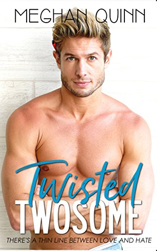 Twisted Twosome (The Binghamton Series Book 3) by [Quinn, Meghan]