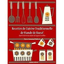 Recettes de Cuisine Traditionnelle de Viande de Boeuf (Les recettes d'Auguste Escoffier t. 11) (French Edition)