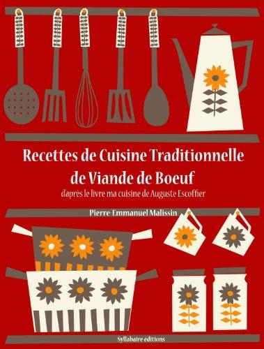 Recettes de Cuisine Traditionnelle de Viande de Boeuf (Les recettes d