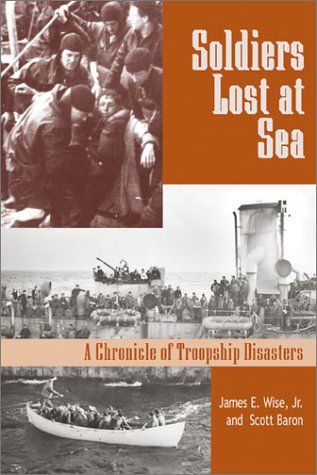 Soldiers Lost at Sea: A Chronicle of Troopship Disasters in Wartime PDF
