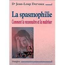 SPASMOPHILIE