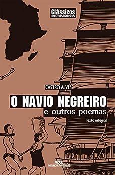 O Navio Negreiro e Outros Poemas (Clássicos Melhoramentos) por [Alves, Castro]