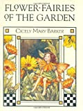 Flower Fairies of the Garden, Cicely Mary Barker, 0723248311