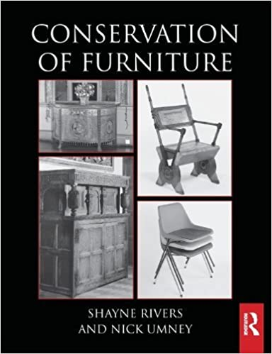 Conservation of Furniture (Routledge Series in Conservation and Museology) by Shayne Rivers (2012-12-23)