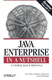 Java Enterprise in a Nutshell (2nd Edition), David Flanagan, Jim Farley, William Crawford, 0596001525