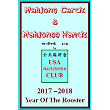 Mahjong Cards & Mahjongg Hands on eBook (2017 Year Of The Rooster): Mahjong/Mahjongg ABCs -- learn to play & win