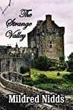 The Strange Valley, Mildred Nidds, 1441513442