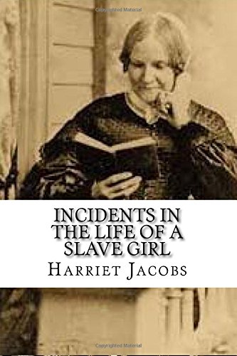 Read Online Incidents in the Life of a Slave Girl PDF