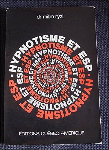 En ligne téléchargement gratuit Hypnotisme et esp pdf epub