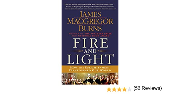 Amazon fire and light how the enlightenment transformed our amazon fire and light how the enlightenment transformed our world ebook james macgregor burns kindle store fandeluxe Choice Image