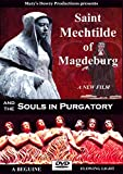 Saint Mechtilde of Magdeburg and the Souls in Purgatory, DVD, Film, Beguine, Hermit, Mystic, Solitude, Sacred Heart, Catholic, Gertrude, Saints