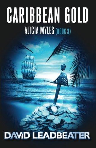 Caribbean Gold (Alicia Myles) (Volume - Gold Alicia