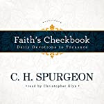 Faith's Checkbook: Daily Devotions to Treasure | C. H. Spurgeon