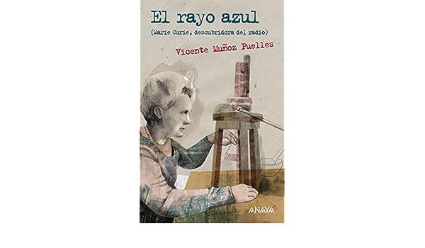 Amazon.com: El rayo azul (Literatura Juvenil (A Partir De 12 Años) - Leer Y Pensar-Selección) (Spanish Edition) eBook: Vicente Muñoz Puelles, Ana Bustelo: ...