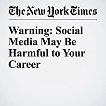 Warning: Social Media May Be Harmful to Your Career Other by Cal Newport Narrated by Keith Sellon-Wright