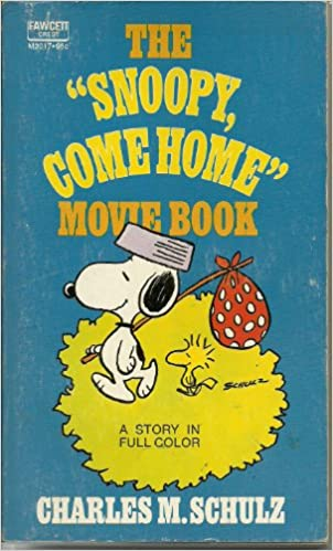 Téléchargement d'ebooks Iphone The Snoopy, Come Home Movie Book B000O91IEE in French ePub