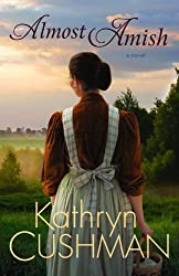 [ ALMOST AMISH BY CUSHMAN, KATHRYN](AUTHOR)PAPERBACK