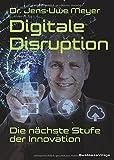 Digitale Disruption: Die nächste Stufe der Innovation