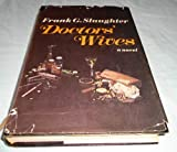 Doctors' Wives, Frank G. Slaughter, 0671801600